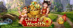เล่นเกมส์สล็อตออนไลน์ Child of Wealth ฟรีเครดิต
