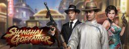 เล่นเกมส์สล็อตออนไลน์ Shanghai Godfather ฟรีเครดิต